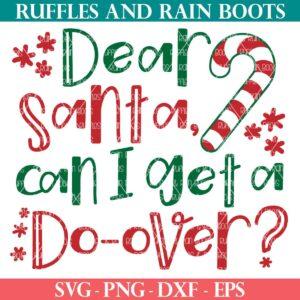 Christmas svg dear Santa do over ruffles and rain boots