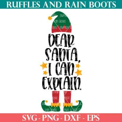 dear Santa I can Explain with elf hat and shoes cut file in ruffles and rain boots shop