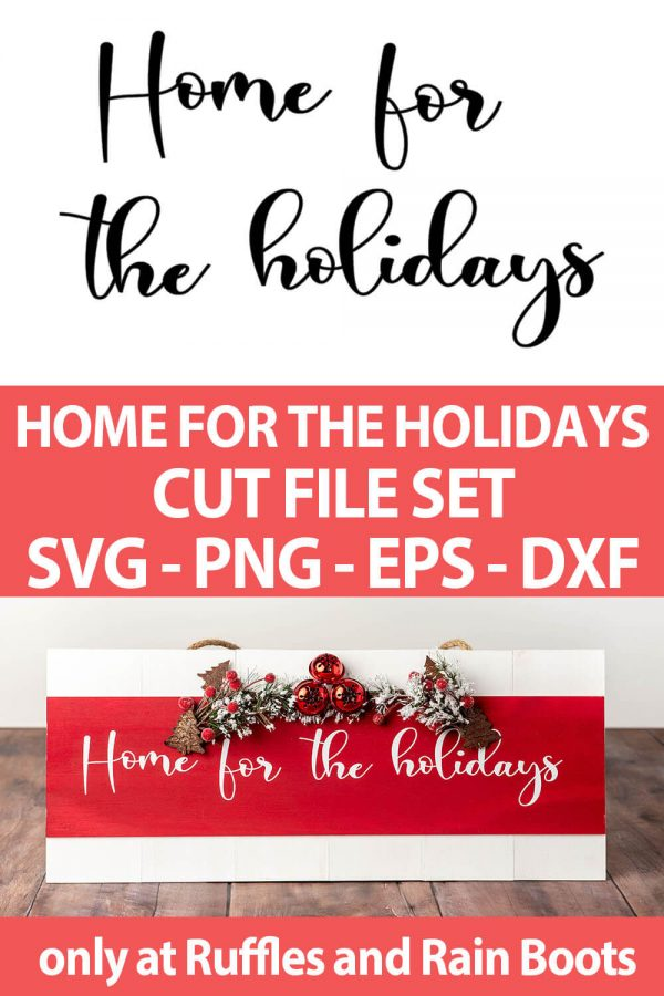 photo collage of home for the holidays christmas cut file set for cricut or silhouette with text which reads home for the holidays cut file set svg png eps dxf