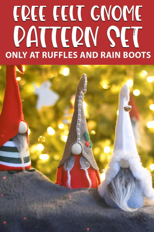 free gnome pattern set felt and sock gnomes with text which reads free felt gnome pattern set