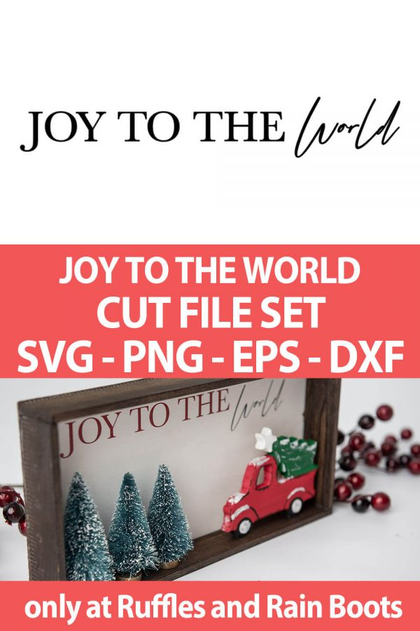 photo collage of joy to the world svg file set with text which reads joy to the world cut file set svg png eps dxf