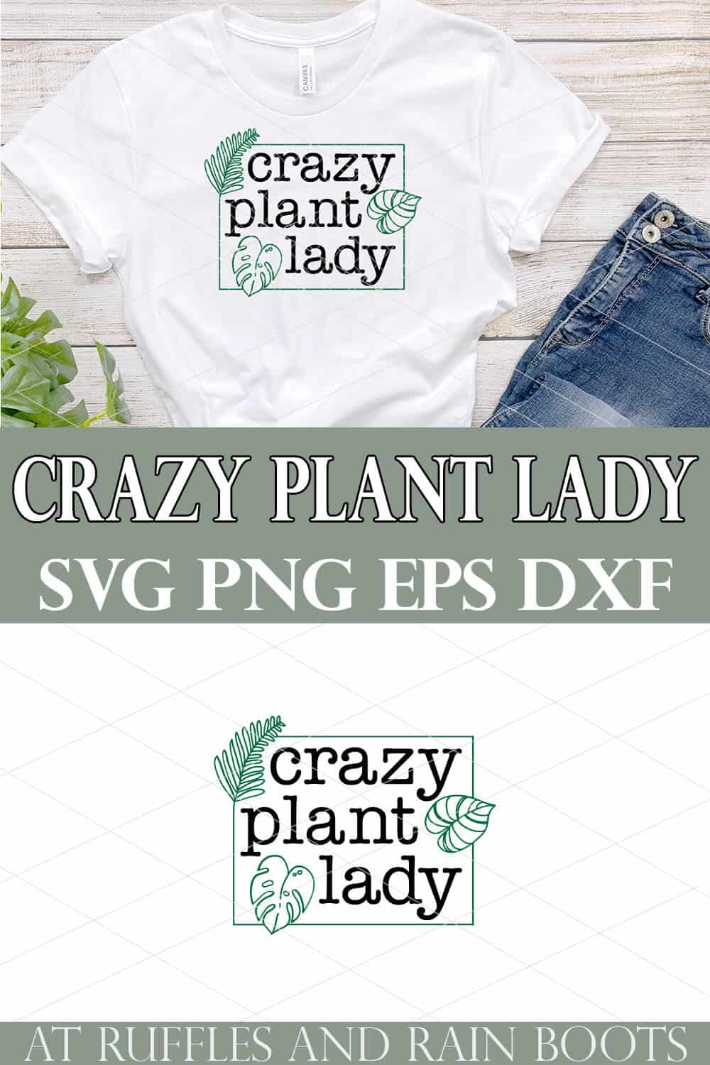 collage of crazy plant lady svg on white t shirt with jeans and wood background