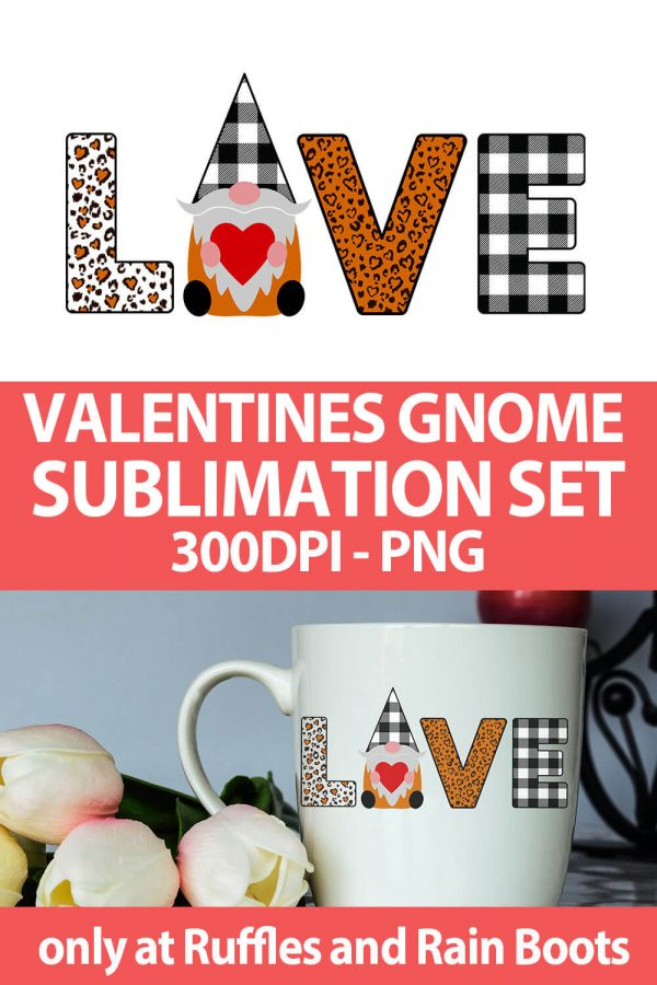 photo collage of farmhouse gnome valentines sublimation file with text which reads valentines gnome sublimation set 300 dpi png