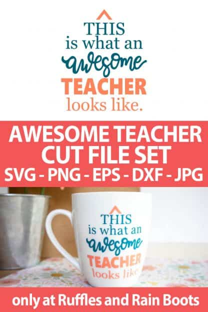 photo collage of awesome teacher SVG cut file set for cricut or silhouette with text which reads awesome teacher cut file set svg png eps dxf jpg