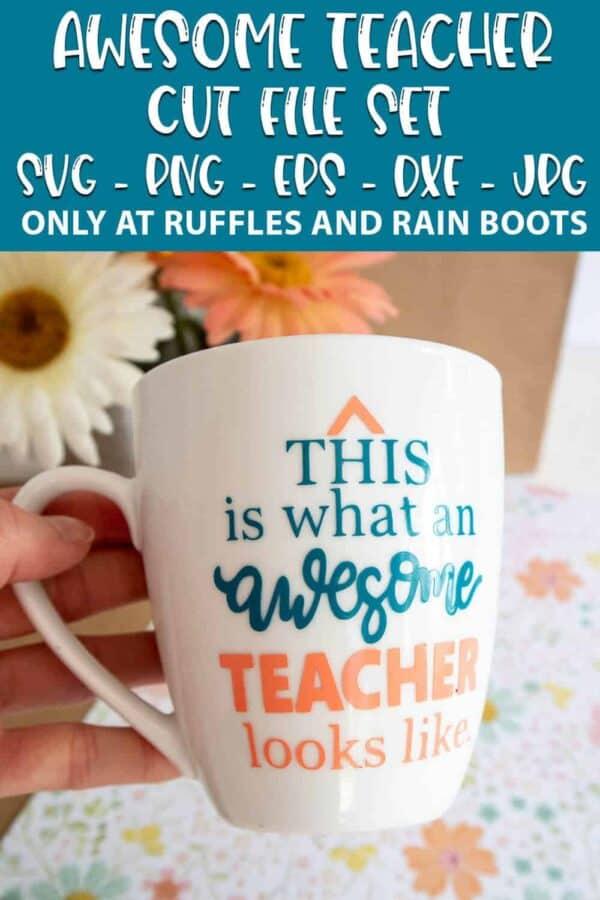 awesome teacher cut file set on a mug with text which reads awesome teacher cut file set svg png eps dxf jpg