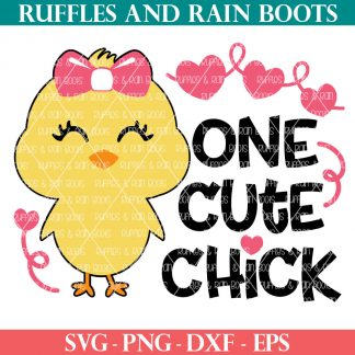 one cute chick svg from ruffles and rain boots