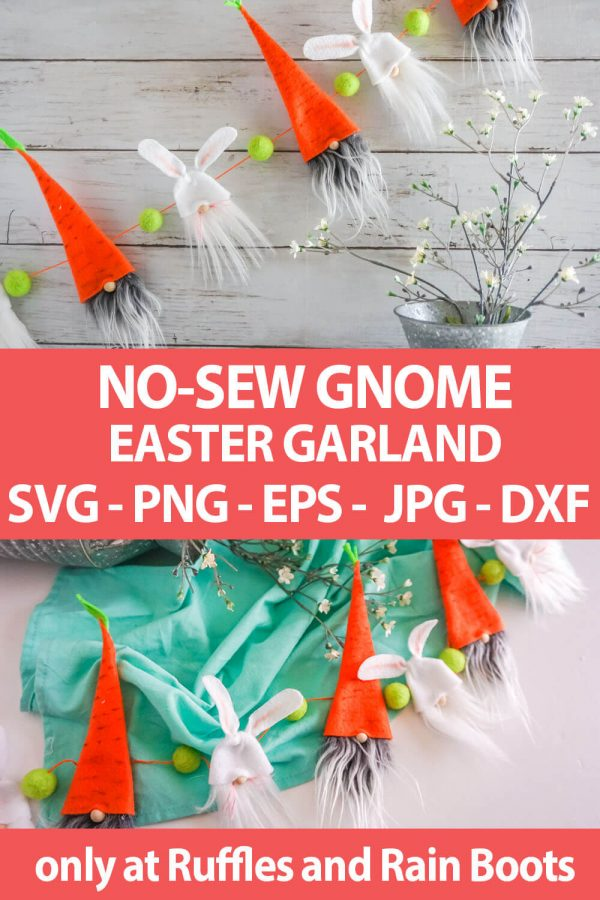 photo collage of Easter Gnome Garland pattern with SVG set for cricut or silhouette with text which reads no-sew gnome easter garland svg png eps jpg dxf