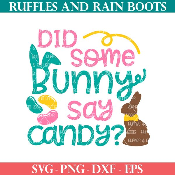 did some bunny say candy svg for easter