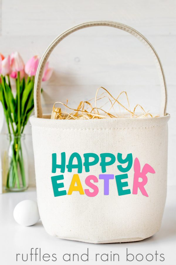 vertical image of colorful cloth basket with Happy Easter SVG in colored vinyl