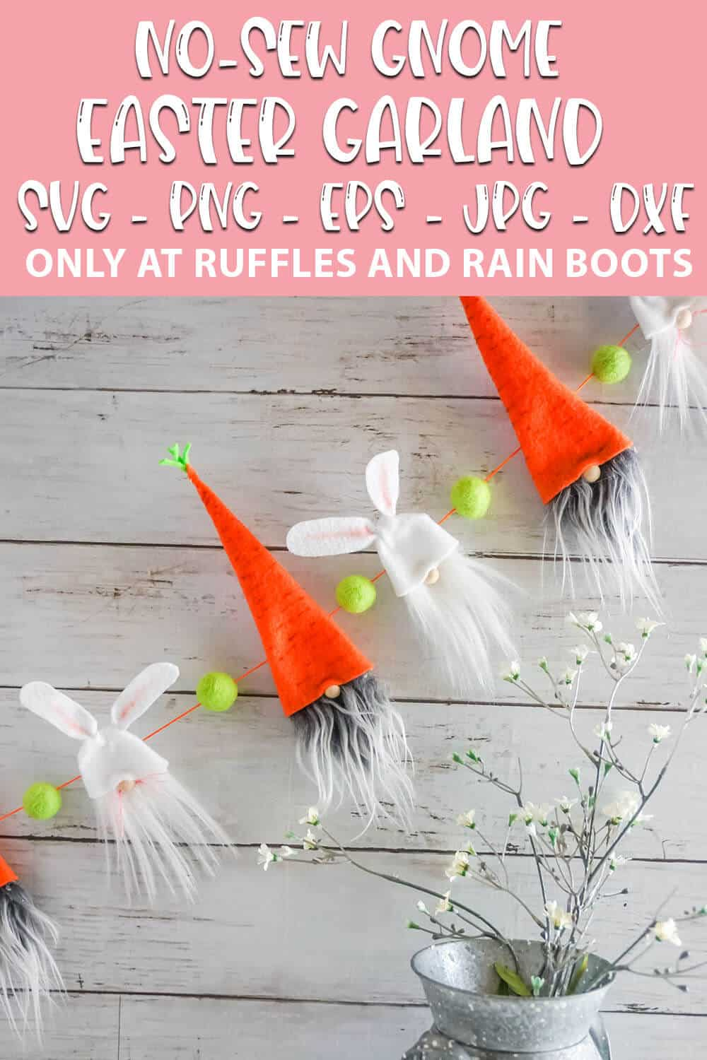SVG file for cricut or silhouette to make an easter gnome garland with text which reads no-sew gnome easter garland svg png eps jpg dxf