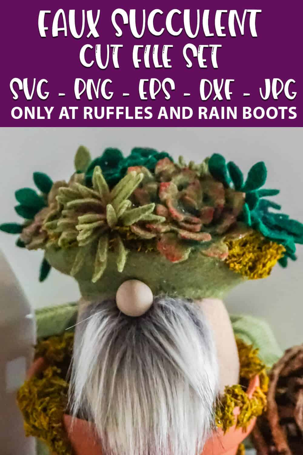 diy gnome featuring felt succulents with text which reads faux succulent cut file set svg png eps dxf jpg