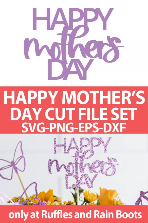 photo collage of happy mother's day SVG cut file set for cricut or silhouette with text which reads happy mother's day cut file set svg png eps dxf