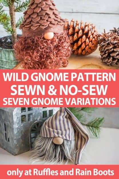 photo collage of pine cone gnome and farmhouse gnome with text which reads wild gnome pattern sewn & no-sew seven gnome variations