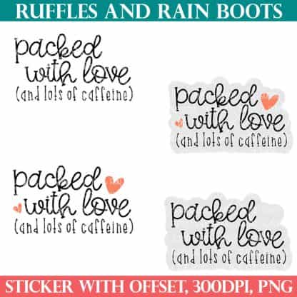 packed with love sticker for small business for ruffles and rain boots shop