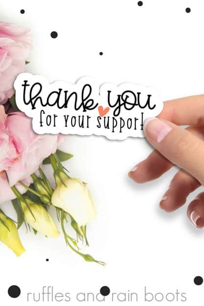 thank you for your support sticker for small business owners on white table with flowers