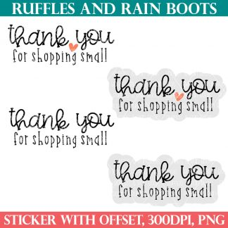 thank you for shopping small stickers for small business for ruffles and rain boots shop