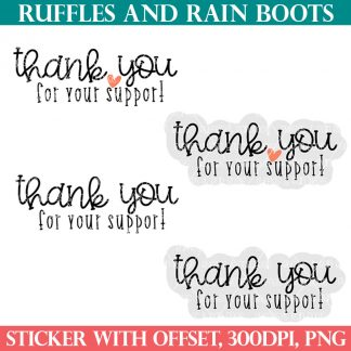 thank you for your support stickers for ruffles and rain boots shop