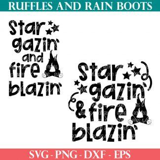 star gazin and fire blazin svg from ruffles and rain boots