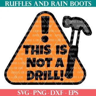 this is not a drill svg for fathers day from ruffles and rain boots