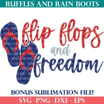 flip flops and freedom svg 4th of july for ruffles and rain boots shop