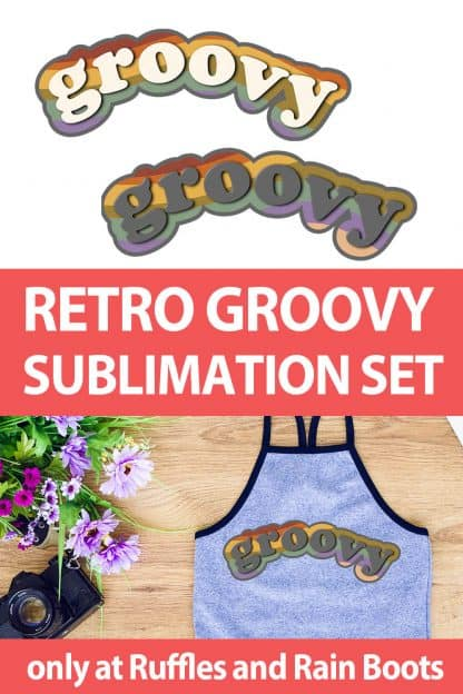 photo collage of retro groovy sublimation file with text which reads retro groovy sublimation set