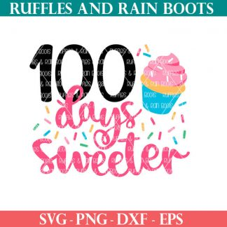 100 days sweeter cupcake cut file set two ways
