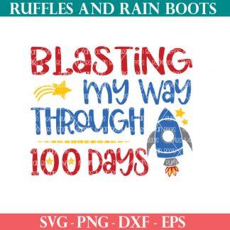 blasting through 100 days of school cut file set