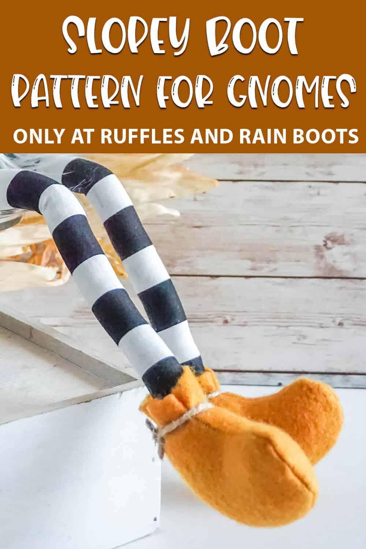 slopey boot pattern for shelf sitter gnomes with text which reads slopey boot pattern for gnomes