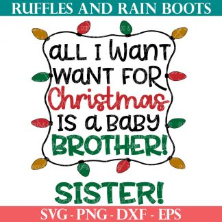 All I want for Christmas SVG Brother Sister