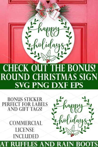photo collage of Christmas Sign SVG Happy Holidays Round with text which reads check out the bonus round christmas sign svg png dxf eps bonus sticker perfect for labels and gift tags