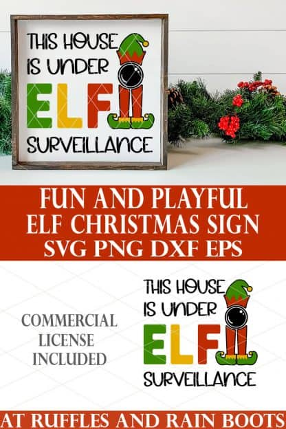 photo collage of Elf SVG house under surveillance Christmas Cricut Sign with text which reads fun and playful elf christmas sign svg png dxf eps commercial license included