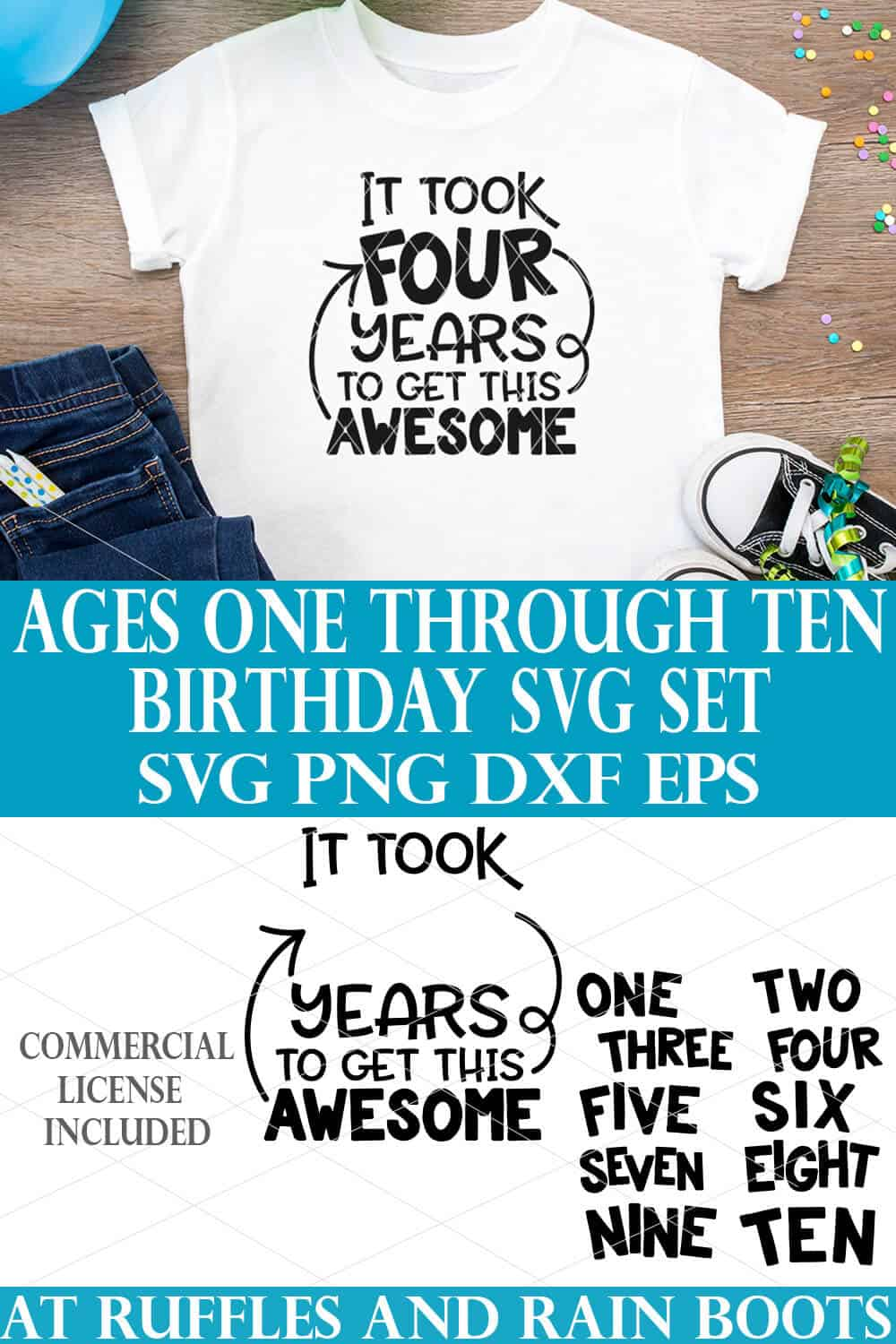 collage of it took years to get this awesome svg on white t shirt on wood background with birthday scene