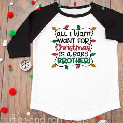 shirt featuring all i want for christmas brother svg holiday sibling
