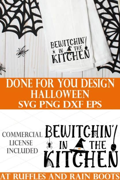 photo collage of bewtichin in the kitchen halloween svg with text which reads done for you design halloween svg png dxf eps commercial license included