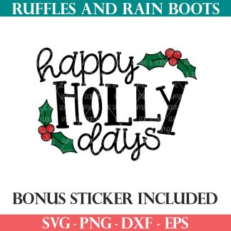 happy holly days cut file set for christmas