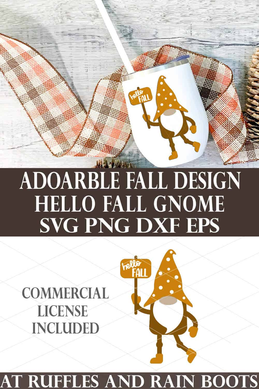 vertical collage of hello fall gnome SVG on a white tumbler on buffalo check background with pinecones with text which reads adorable fall design