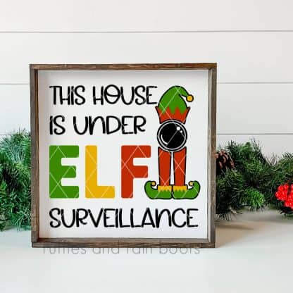 house under elf surveillance svg elf on shelf christmas sign