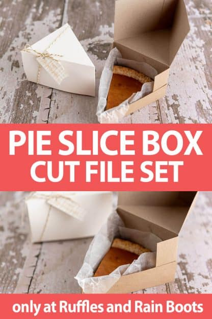 photo collage of pie slice gift box svg file set for cricut or silhouette with text which reads pie slice box cut file set